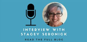 Interview with Stacey Seronick