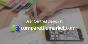 COMPARE THE MARKET - USER CENTERED DESIGN PRINCIPLES