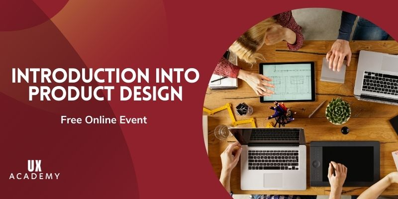 introduction_into_product_design_ux_academy_free_online_event