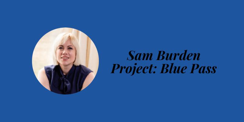 sam burden ux project blue pass